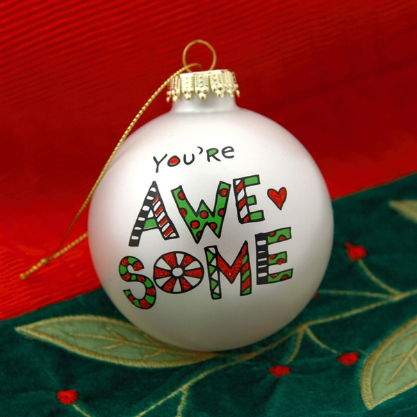 39 You 39 Re Awesome 39 Christmas Ball Ornament 4028066